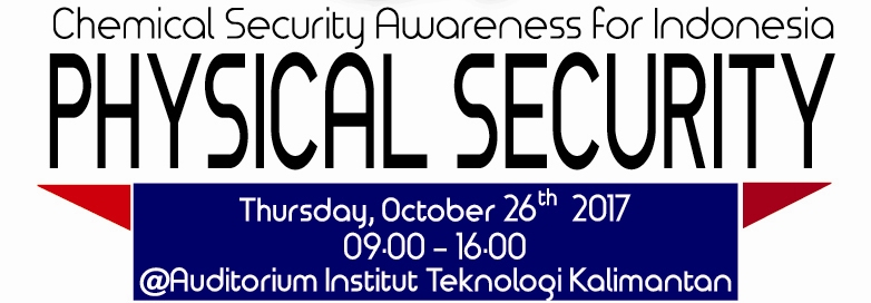 """""""Chemical Security Awareness for Indonesia : Physical Security"""""""