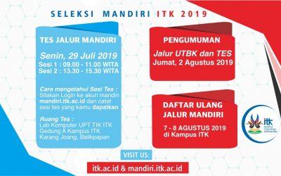 TIMELINE PENERIMAAN MAHASISWA BARU JALUR MANDIRI ITK TAHUN 2019