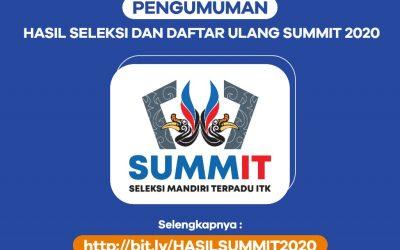 PENGUMUMAN DAN DAFTAR ULANG SUMMIT 2020