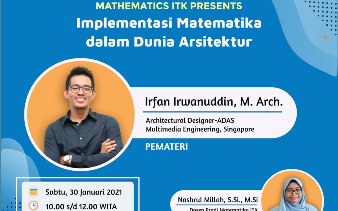 Webinar series 3 Program Studi Matematika : Implementasi Matematika dalam Dunia Arsitektur
